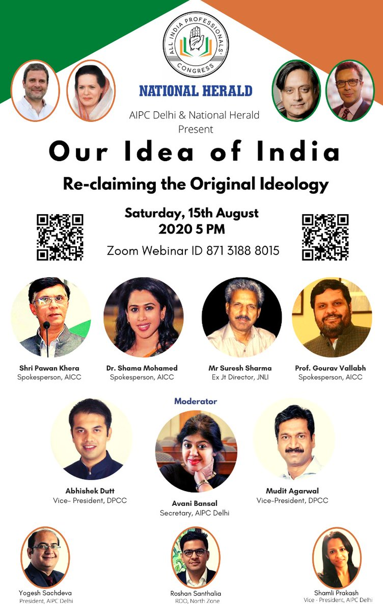 """All India Professionals Congress (Delhi) & National Herald invite you to a special interactive celebrating the #IndependenceDay2020 """"Our #IdeaOfIndia: Reclaiming the Original Ideology"""" Saturday, 15th August 2020, 5 to 6.30 PM IST Register Here: us02web.zoom.us/webinar/regist… 1/2"""