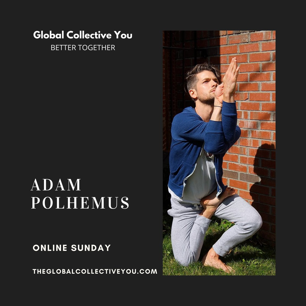 Join Adam Polhemus for an intuitive all-levels vinyasa class - Streaming online this Sunday at the @GlobalCYou  - connecting the world through yoga.   https://t.co/BpuX28XRdd https://t.co/npFZkGZexZ
