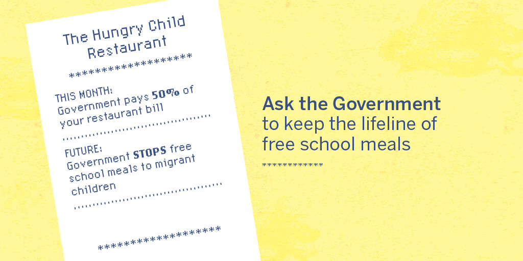 The Government is discounting meals out in August – while planning to end free school meals for children from migrant families.   Help us stop this ➡️ https://t.co/2H3Ud9Ub0z https://t.co/mjyCqqUP0U