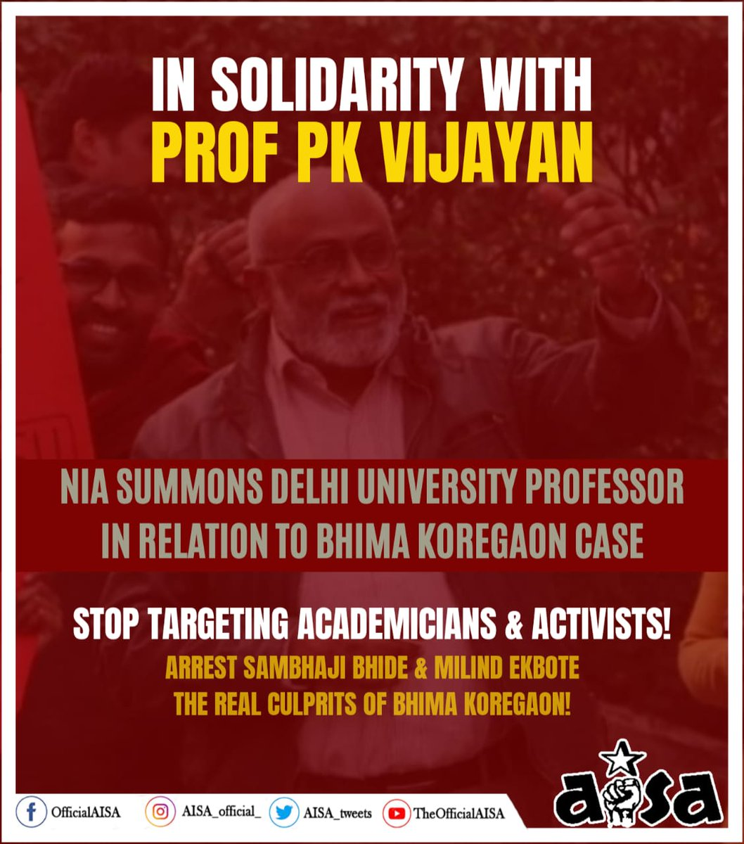 Stand in Solidarity with Prof. #PKVijayan! Hands Off Our Professors! Prof. PK Vijayan is an eminent scholar and one of the foremost progressive voicesh of DU. He have relentlessly stood with the students and larger democratic movement. #BhimaKoregaon #BhimaKoregaonCase