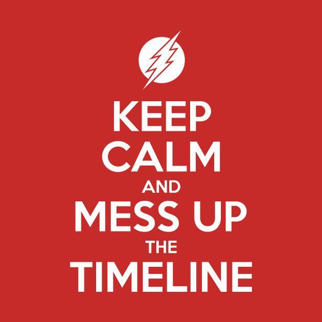 """Keep Calm And Mess Up The Timeline"" #TheFlash & All T-Shirts $13 @TeePublic   https://t.co/UUYph5Fo9N    #flash #dccomics #comics #CrisisOnInfiniteEarths #timetravel #timeline #speedforce #DCEU #BackToSchool2020  #keepcalm #memes #tees #tshirt #facemask #mask #SocialDistancing https://t.co/oclqXsClDM"