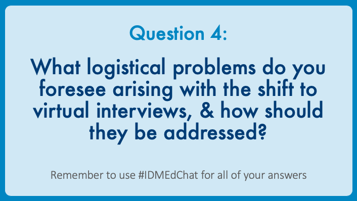 1/ Here is the summary of the #IDMEdChat discussion for Question 4, which focused on potential logistical issues with virtual recruitment & how to manage them. #IDMedEd