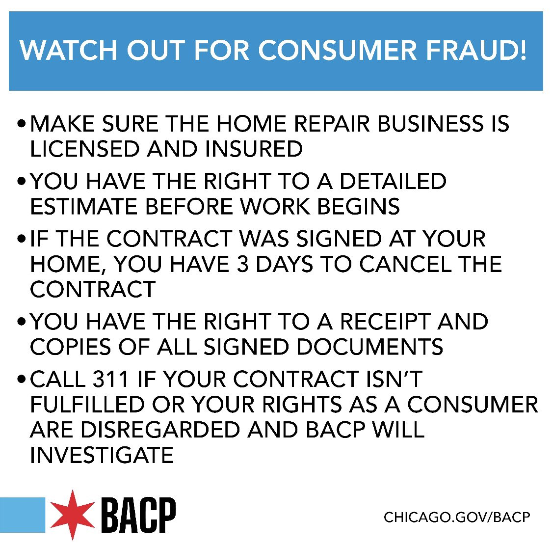 Watch out for fraudulent home repair companies looking to take advantage of people whose homes were damaged in Monday's storms. Check licenses and insurance, read contracts closely, get receipts and, most importantly, call @CHI311 to report fraud! https://t.co/kFzTRzQml9
