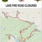 Image for the Tweet beginning: Lake Fire road closures as