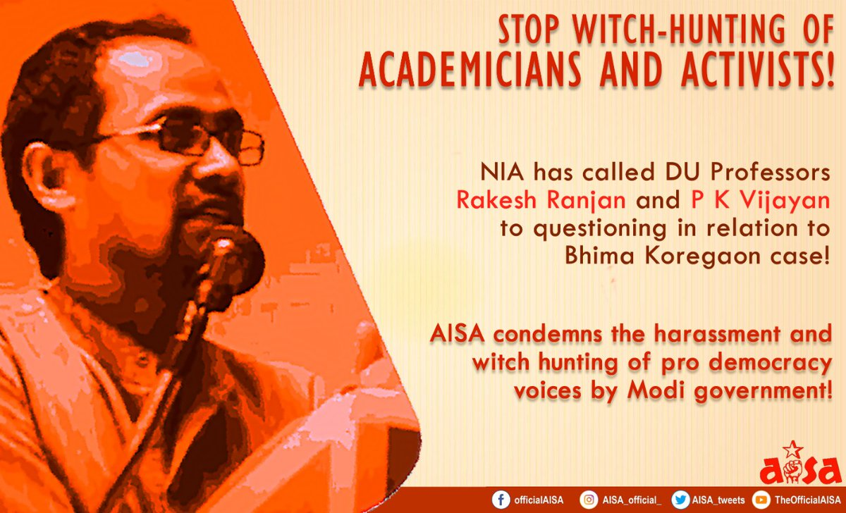 Stop Witch-Hunting of Academicians and Activists! NIA has called DU Professors Rakesh Ranjan and P K Vijayan to questioning in relation to Bhima Koregaon case! #ReleaseAllPoliticalPrisoners