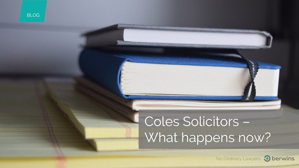 Berwins On Twitter The Closure Of Coles Solicitors By The Sra Has Impacted A Number Of Business And Individuals In The Area Here We Explain What The Decision Means And The Steps