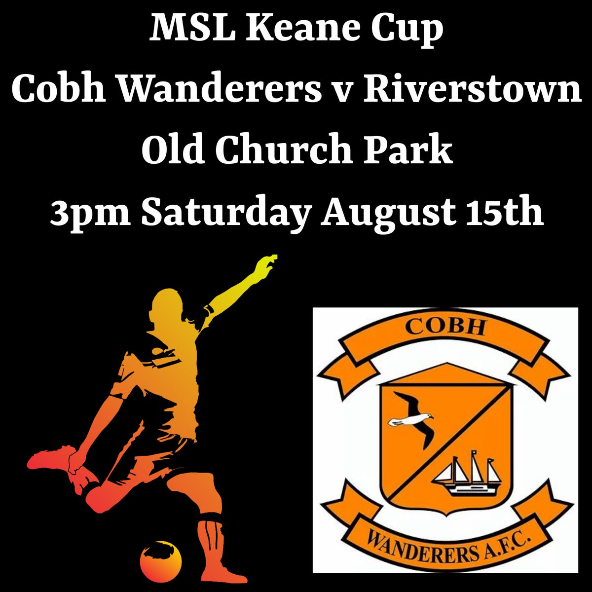 Best of luck to @cobhwanderers who get back to action this weekend with a Keane Cup Tie v @RiverstownFC at Old Church Park, Saturday at 3pm, August 15th 🏆  Read More ⬇️ https://t.co/81DJnk0vAF  #Cobh #Cork #Ireland #MSL  @GreatIslMedia @Cobh4Football https://t.co/HBNFKhOB85