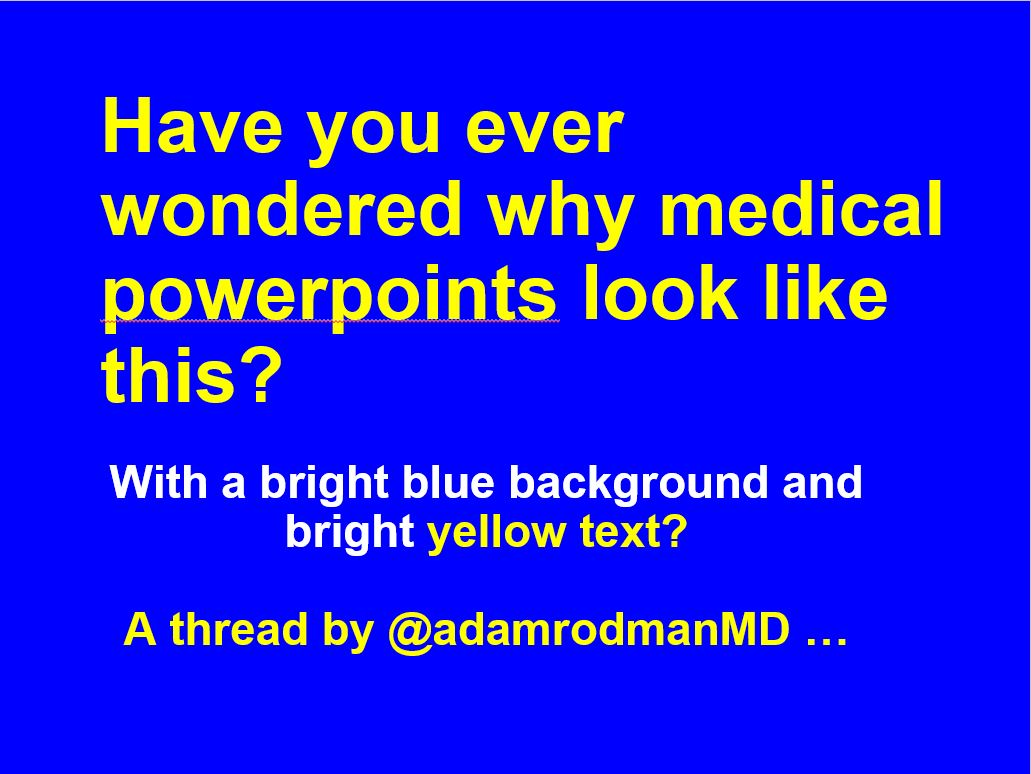 """Why do we use godawful blue-background-with-bright-yellow-text for medical school lectures? A 🧵on magic lanterns, darkrooms, path dependence, and """"things we do for no reason"""" 👇"""