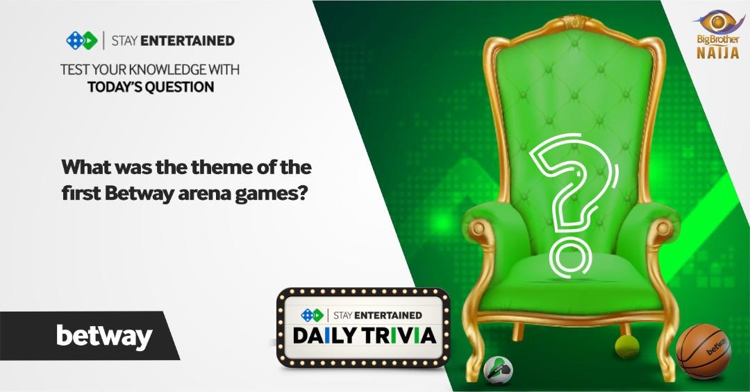 "Betway BBNaija Trivia Day 26, Question 1 For a share of 5 branded Merch ""What was the theme of the first Betway arena games?"" Make sure you reply with the hashtag #BETWAYFRIDAY Winners will be selected randomly. #BETWAYXBBNaija"