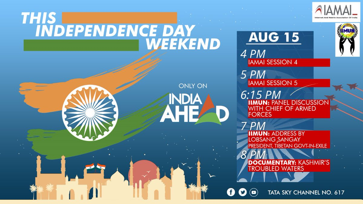 This #IndependenceDay, India Ahead brings you an action-packed line-up: an @iimunofficial Panel discussion by Chief of Armed Forces, an address by the President of Tibetan Govt-In-Exile, a documentary Kashmirs Troubled Waters and informative sessions by @IAMAIForum.