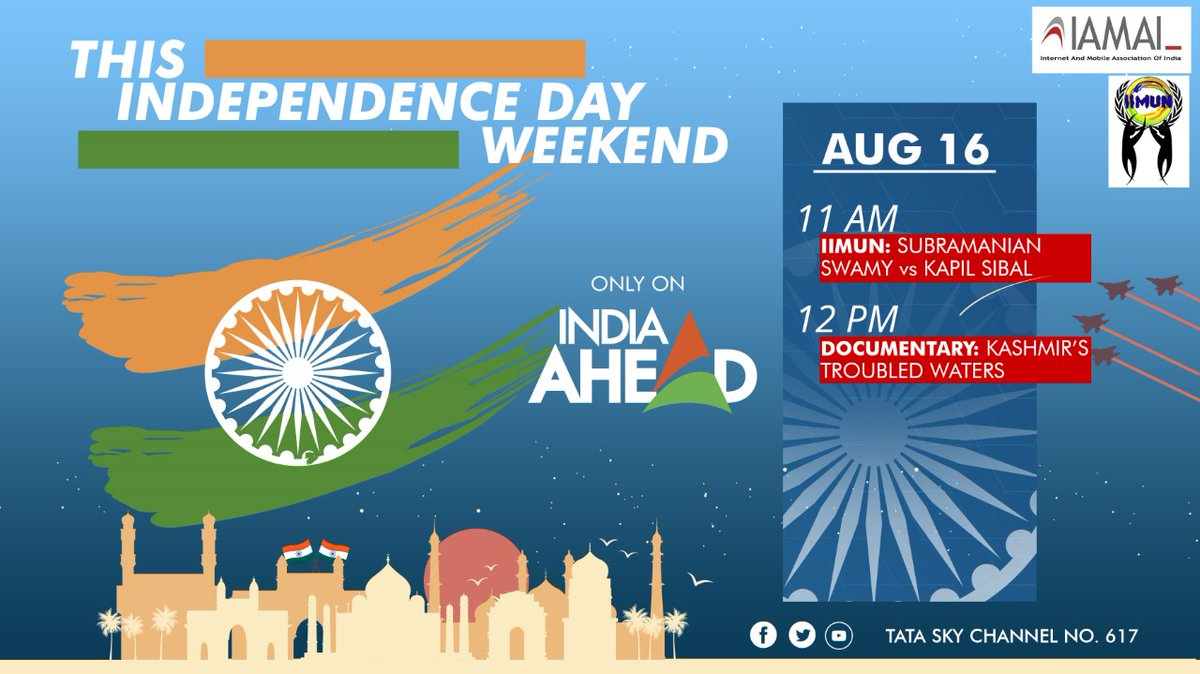 India Ahead is your place for an exhilarating celebration of the #IndependenceDay weekend. Dont forget to tune in to watch a debate between BJP MP @Swamy39 and Congress MP @KapilSibal by @iimunofficial, followed by an exclusive documentary Kashmirs Troubled Waters.