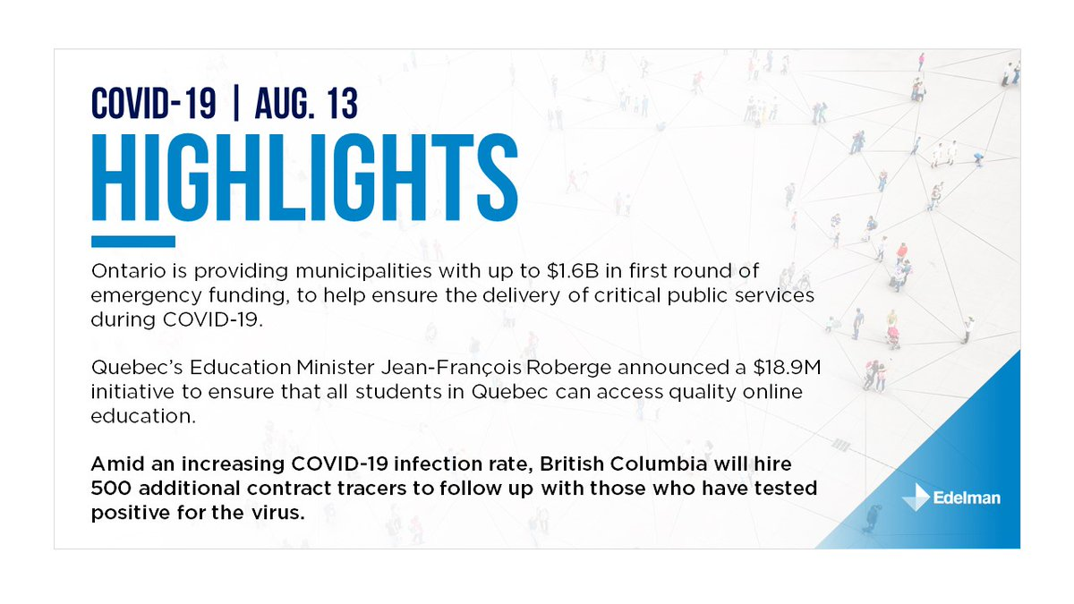 August 13: Yesterday's edition of Edelman Canada's provincial summary. For the full briefing please download it here: https://t.co/7oJC3aomOj https://t.co/SGcZSCZhXV