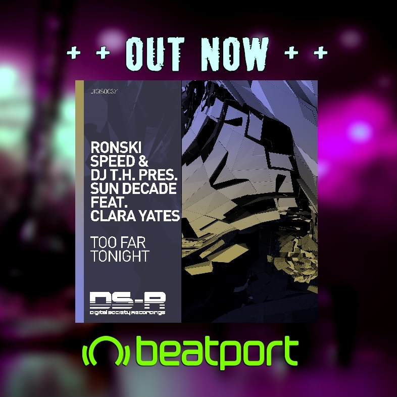 Out now @ronskispeed & DJ T.H. pres. Sun Decade feat. @Clarayatesmusic - Too Far Tonight on @DS_Recs   Grab your copy: https://t.co/QYp9OVWjOd  @Enhanced_Music @TempleOneMusic https://t.co/bt5X6SYEf7