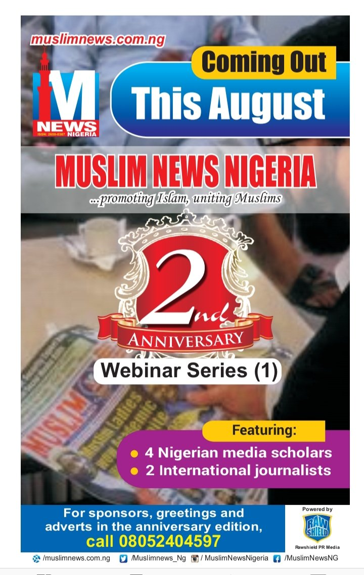 Muslim News Nigeria @2  This August, four Nigerian media scholars and two international #journalists will share the same platform at the inaugural edition of the @muslimnews_NG Lecture Series. This is in commemoration of our second anniversary.   Be prepared!   #UAEIsrael #islam https://t.co/lTGcZVrFfk