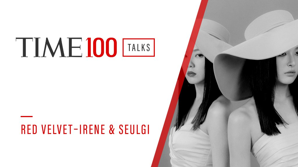 Join us on August 18 at 5 p.m. H.K.T. for a live #TIME100Talks featuring a special performance by Red Velvet (@RVsmtown) – IRENE & SEULGI.   Register now: https://t.co/Dt1c3kzYhr https://t.co/Q5MmquxFjH