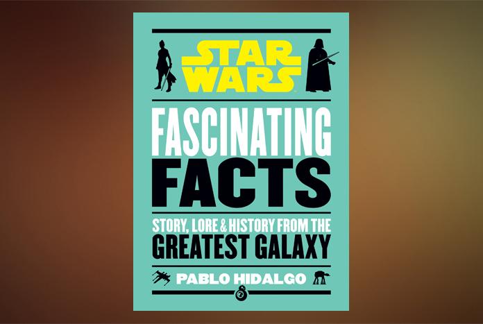 Star Wars: Fascinating Facts Written by Pablo Hidalgo Coming October 13 - https://t.co/OtWhrOkVk7 #StarWars @PortablePress #PabloHidalgo https://t.co/m3fcny4fk7