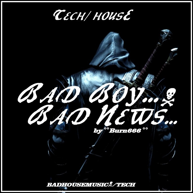 BRAND NEW TECH HOUSE TRACK @IndieSound! Dont miss: >> BAD BOY.. BAD NEWS..(BADHOUSEMUSIC/TECH)<< #Tech #Industrial #Electro #Dance #Bass @Selected_Radio @ThaRadio @eaglesmusicnest 🎶Link: https://t.co/LmuR5fymhh..... https://t.co/lz8Zw0g7pn