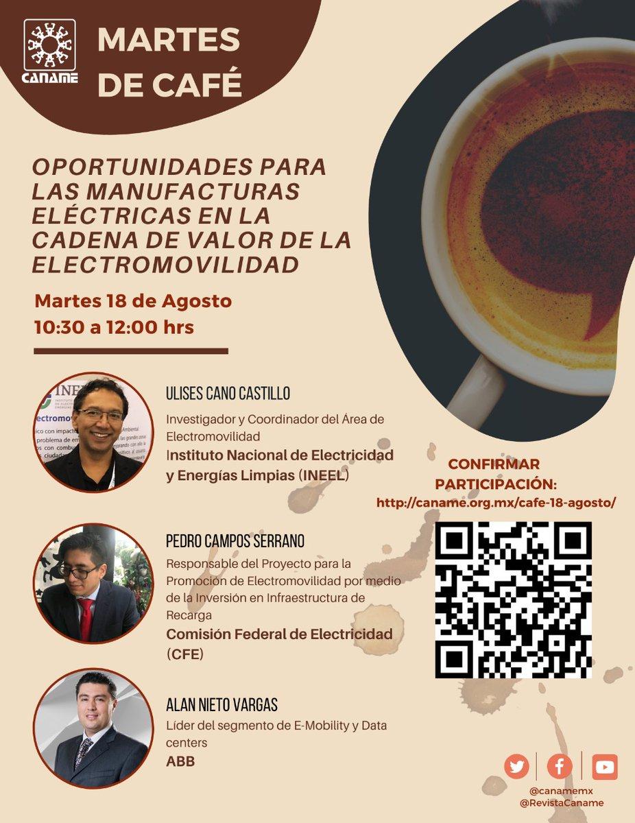 Te invitamos al martes de café con CANAME del próximo 18.08.20 a las 12:00hrs. sobre las manufactureras eléctricas en la cadena de valor de la electromibilidad. Nuestro experto en E-Mobility & Data Centers, Alan Nieto  compartirá tendencias y oportunidades de la industria https://t.co/TjKp58D807