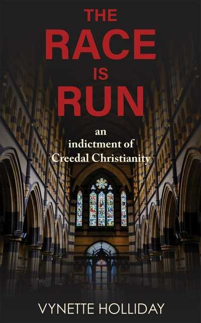 """~> Vynette Holliday is the #author of """"The Race is Run: An Indictment of Creedal Christianity"""" #religion https://t.co/s0s0roNmSS #amreading #iartg #ian1 https://t.co/ZNsd2YfHeV"""