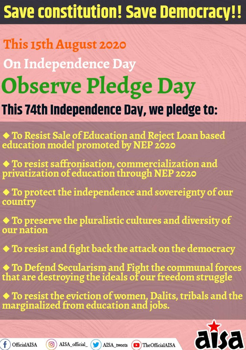 Save constitution! Save Democracy!! This 15th August On Independence Day Observe Pledge Day ◆ To Resist Sale of Education and Reject Loan based education model promoted by NEP 2020 ◆ To protect the independence and sovereignty of our country #IndependenceDayIndia2020