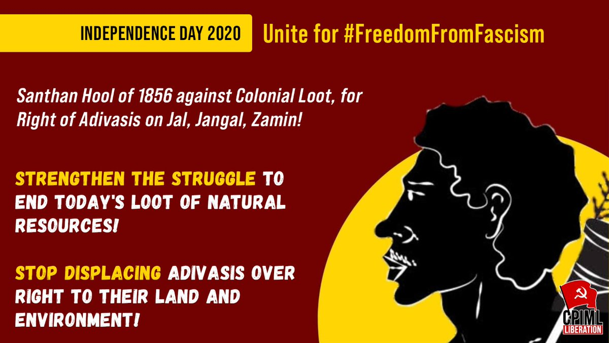 Santhal Rebellion of 1856 against Colonial Loot, for Right of Adivasis on Jal, Jangal, Zamin! Strengthen the Struggle to End Todays Loot of Natural Resources! Stop Displacing Adivasis Over Right to Their Land and Environment! #FreedomFromFascism