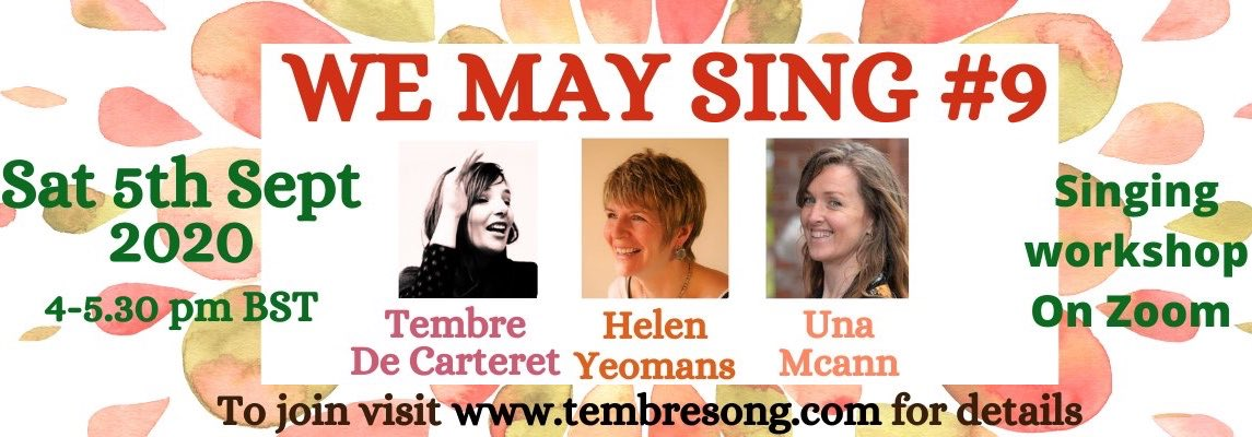 We May Sing (9) will is on 5 September with Tembre De Carteret, Una McCann and Helen Yeomans. Register