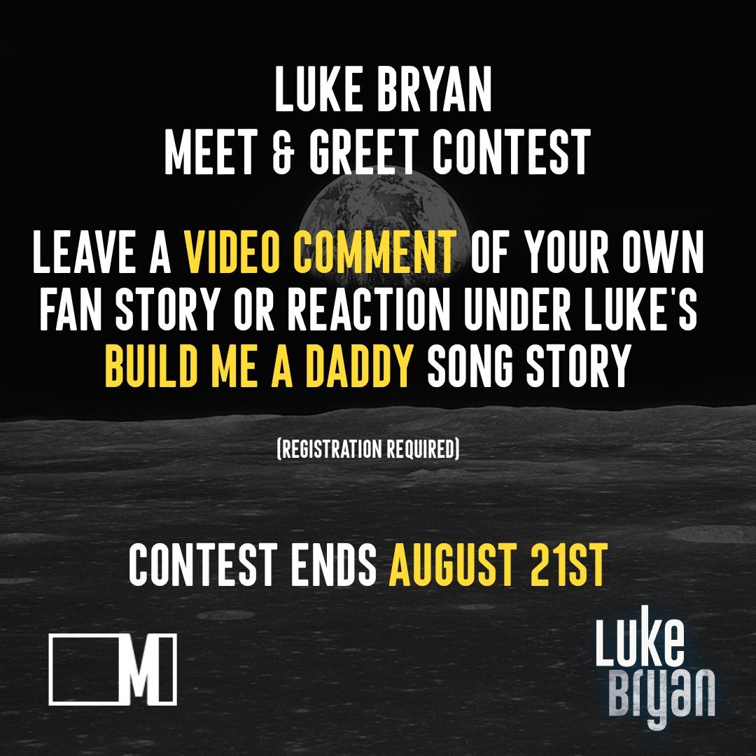 HOW TO WIN and meet @LukeBryanOnline #LukeBryan #BornHereLiveHereDieHere #BuildMeADaddy #MusicStory #TellYourStory