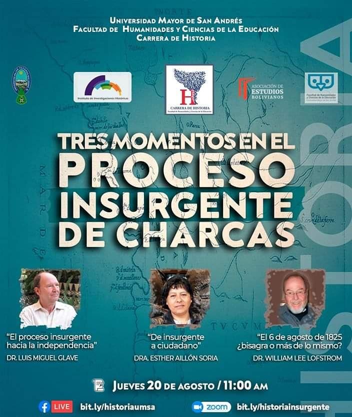 """Conversatorio virtual: """"Tres momentos en el Proceso Insurgente de Charcas""""  Transmitida en vivo este jueves 20 de agosto a hrs 11:00 am a través de las siguientes plataformas:  FB LIVE: https://t.co/RR7EIuUxKe ZOOM: https://t.co/bo8dfAw2ij  Los esperamos https://t.co/1sniaGuAho https://t.co/xzVrNNFM40"""