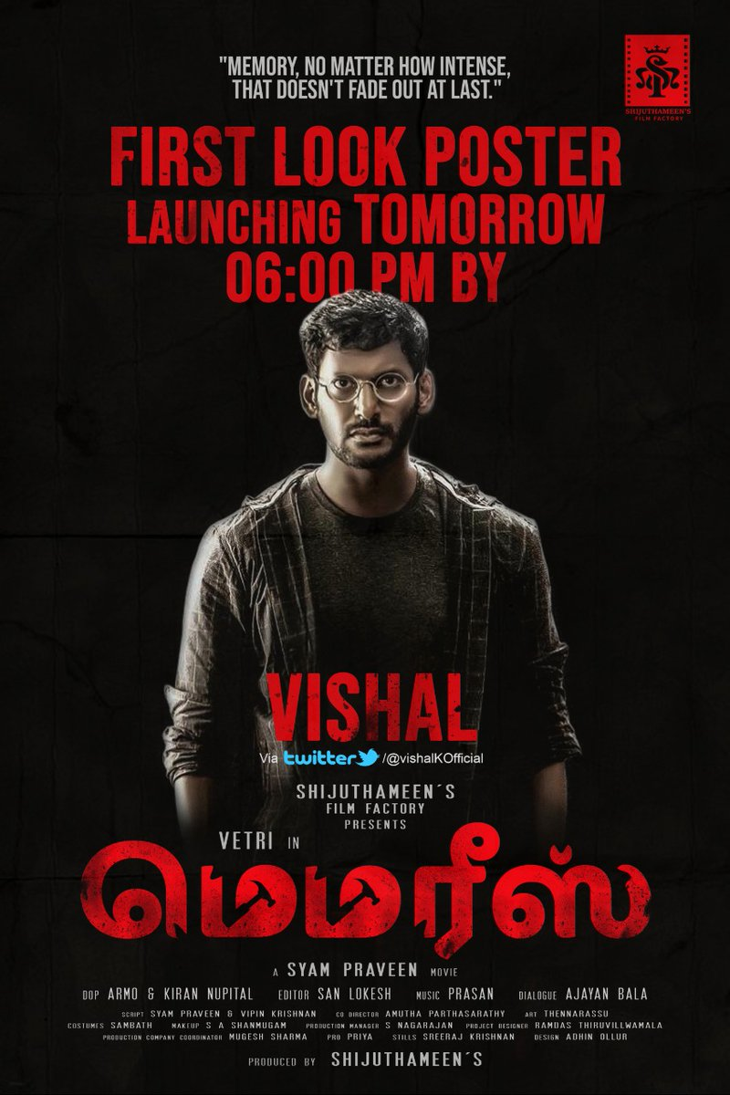 The Most Anticipated First Look Poster Of #Vetri's #Memories To Be Unveiled By Puratchi Thalapathy #Vishal Tomorrow at 6Pm   #MemoriesFirstLook   @VishalKOfficial @Vetri_Sudley @Shijuthameens @syampraveen2 @sanlokesh @mugeshsharmaa @thilak_ramesh @ajayanwordstar @spp_media https://t.co/r48myZqAue
