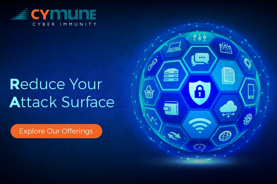 """Cymune - Cyber Immunity on Twitter: """"There are several ways to reduce the  attack surface, but at Cymune we provide you with a suite of services to  help that takes of security"""
