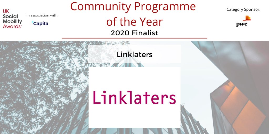 We are honoured to recognise @LinklatersLLP as a finalist in the 'Community Programme of the Year' category, sponsored by @PwC_UK. Linklaters are leaders in the #socialmobility movement as they actively seek to progress social mobility in their local communities! #SOMO2020 https://t.co/YSPwHcz97x