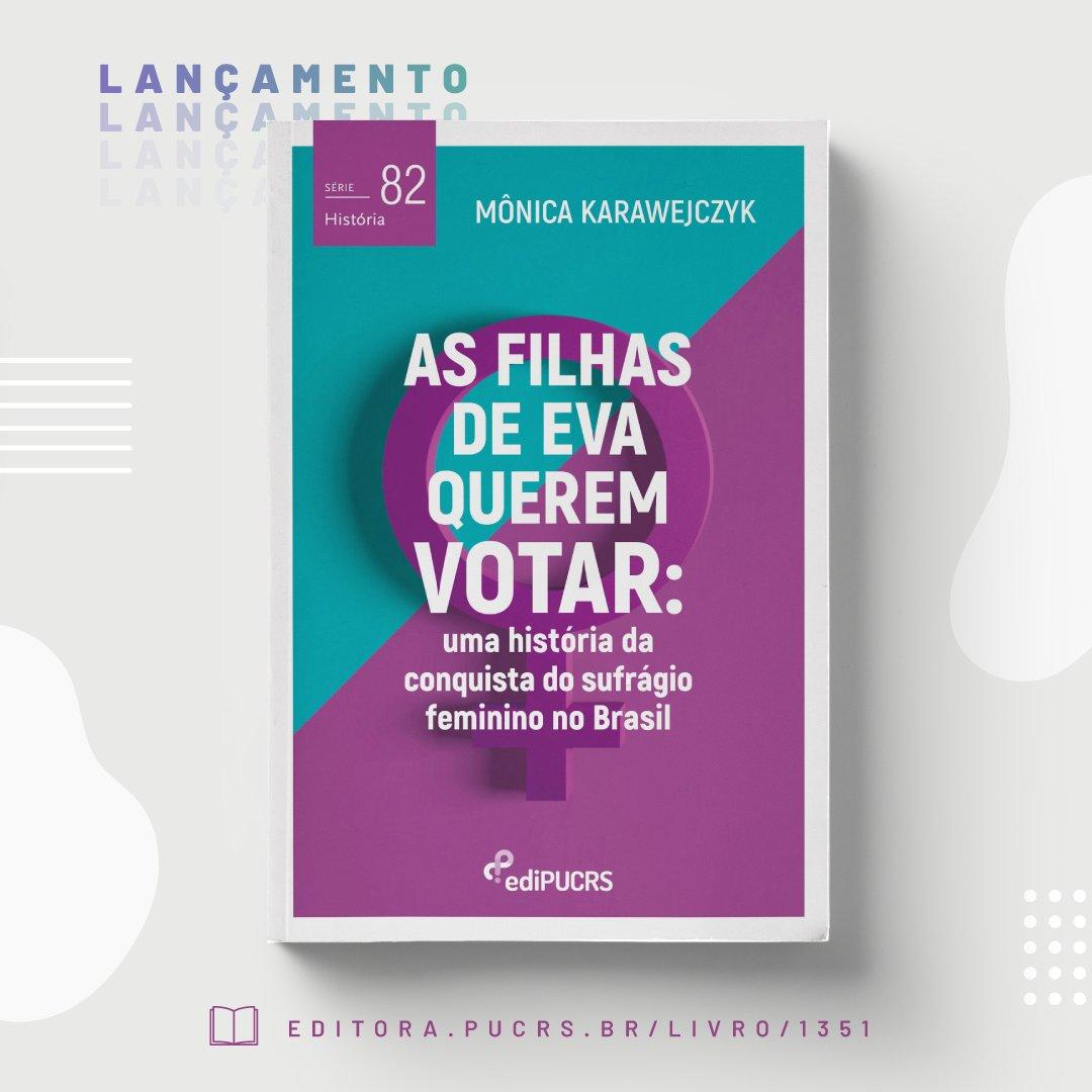 """""""As Filhas de Eva Querem Votar: uma história da conquista do sufrágio feminino no Brasil"""" 📚👉https://t.co/1OjRuabkFG https://t.co/H9MMUPFjK5"""