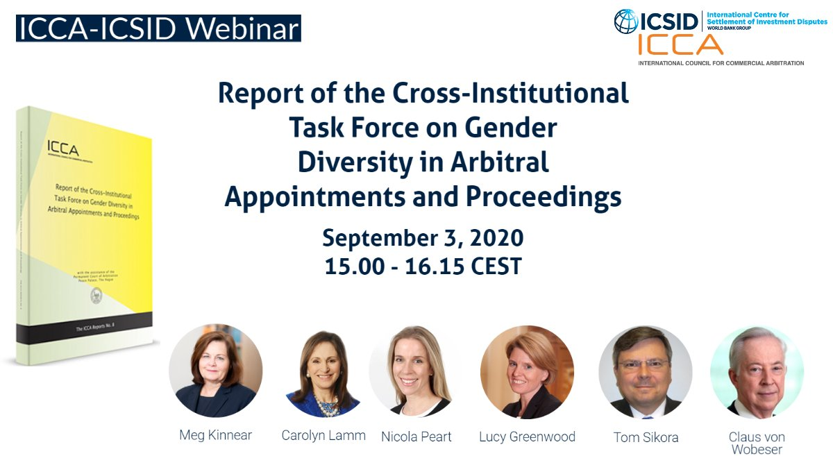 1: Join us for an ICCA-@ICSID #webinar on the Report of the Cross-Institutional Task Force on #Gender #diversity in Arbitral Appointments and Proceedings on Thursday 3 September at 3.00pm CEST: https://t.co/qqyNsaM29W https://t.co/zxhj9AvHCT