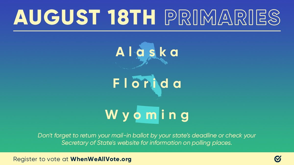 Tomorrow is #ElectionDay in AK, FL, and WY! Return your #VoteByMail ballot before your state's deadline. If you are voting in-person, find your polling place and make a voting plan 📤 Follow @WhenWeAllVote for more resources 💪 https://t.co/wQpfCCNDne