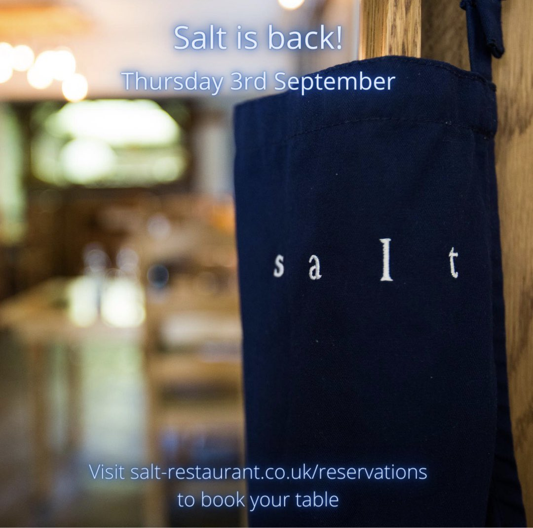 We @salt_dining are excited to announce we are reopening on the 3rd September.   Please follow the link to make a booking with us https://t.co/BNi1c5iE97 at present we can only accept bookings via the website as our staff are enjoying the last of their time off. @MichelinGuideUK https://t.co/1UBWMZ5ouc