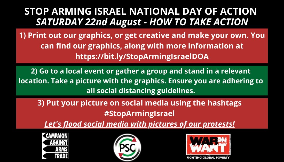 #StopArmingIsrael: Gatherings around the country Fri 21st / Sat 22nd Aug  'Britain continues to arm Israel ... [and] continues to purchase high-tech weaponry from Israel, advertised as battle-tested on the Palestinian people.'  #Israel #Gaza #Palestine #ArmsTrade #HumanRights