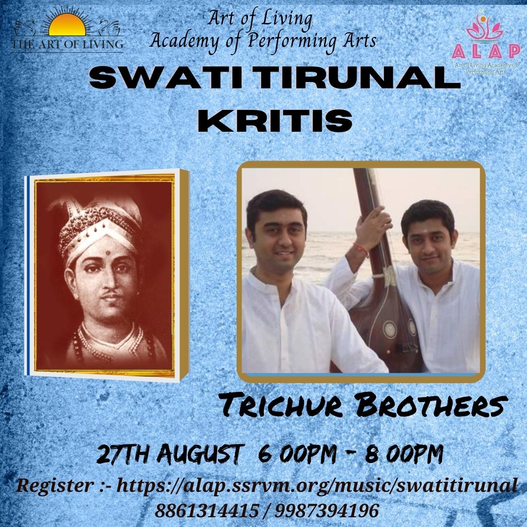 Swati Tirunal Kritis workshop by @TrichurBrothers- world renowned Carnatic Musicians. 27 Aug 2020 6pm to 8 pm Join NOW https://t.co/PhDF3IB45b https://t.co/Pv3TB0WG6a