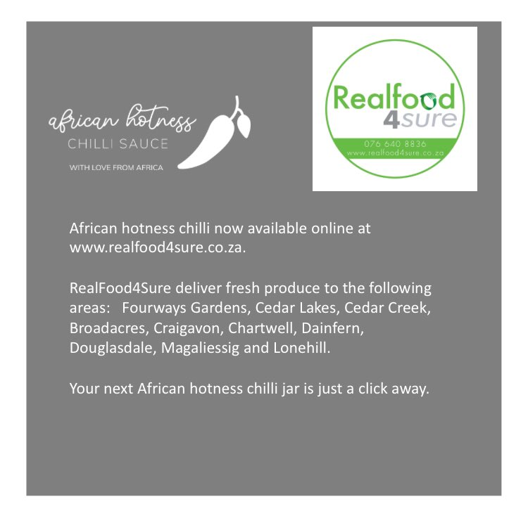#africanhotnesschilli now retailing online at  #realfood4sure https://t.co/4jWtjvGRk7  They deliver in #fourways  #douglasdale #dainfern #lonehill https://t.co/6yECDkvDoM
