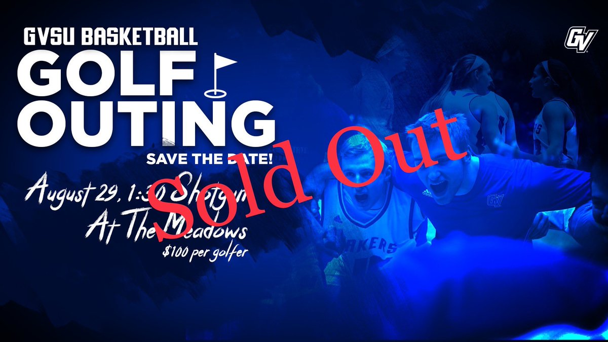 S🚫LD 🚫UT!  The annual GVSU Basketball Golf Outing is officially full! Thank you to everyone who's signed up. We can't wait to see you in just 🔟 days!  Sponsorships ARE still available. Contact men's assistant coach Taylor Johnson (johtaylo@gvsu.edu) if interested! #AnchorUp https://t.co/1cpZ5eXZr8