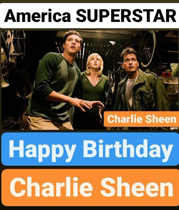 Happy Birthday USA SUPERSTAR  Charlie Sheen