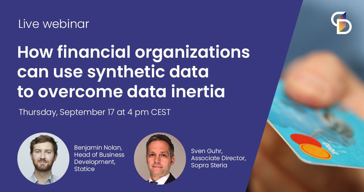 """We are excited to announce our next live #webinar, """"How financial organizations can use synthetic data to overcome data inertia""""! Sven Guhr, Associate Director from @SopraSteria_de will join us to discuss data agility in the financial industry. https://t.co/lt0dhT93bg #data https://t.co/VI3Frc7Wv2"""