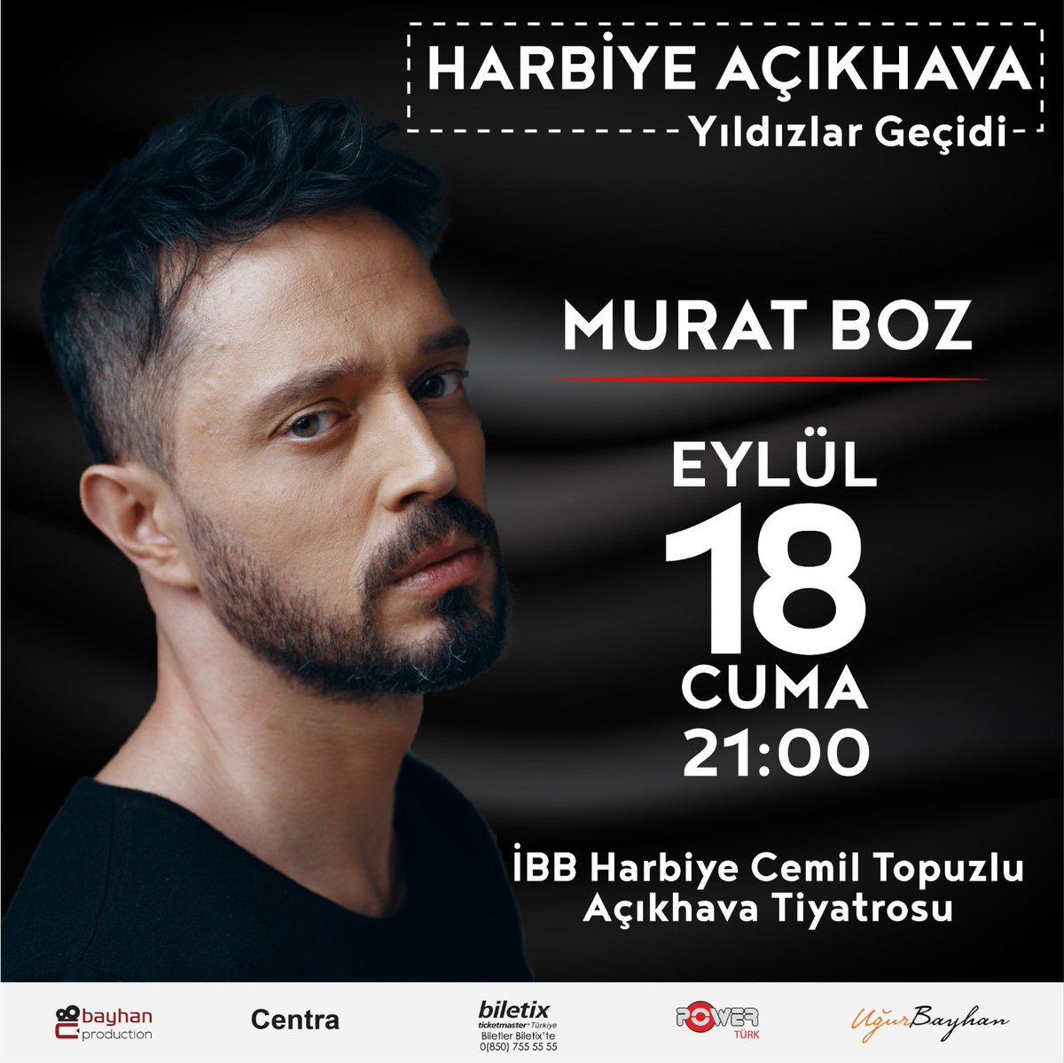 #MuratBoz 18 Eylül Cuma Harbiye Açıkhava sahnesinde. Biletler @Biletix'te 👉 https://t.co/9H0YeBchzB 💥 @MuratBoz https://t.co/Y2tENMUYhL