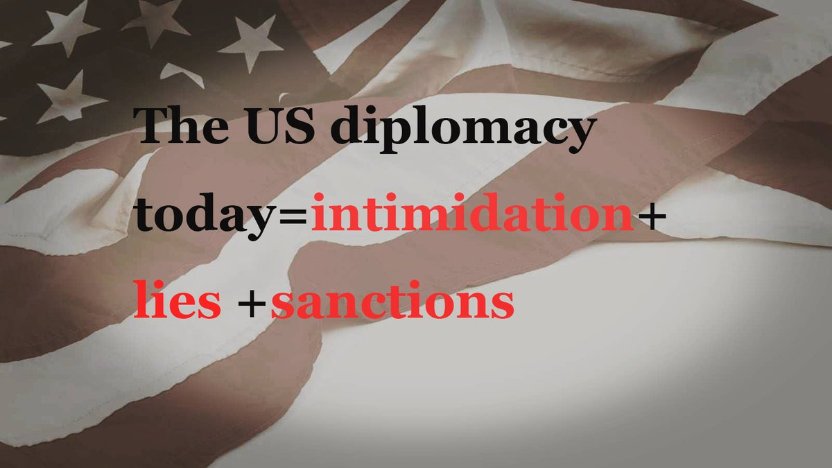 The US diplomacy today has stooped to intimidation, lies and sanctions. It's arrogant and preposterous for a country with a history of less than 250 years to believe that it can change a major country with a political civilization of more than 4,000 years. https://t.co/mx1FfHbbyO
