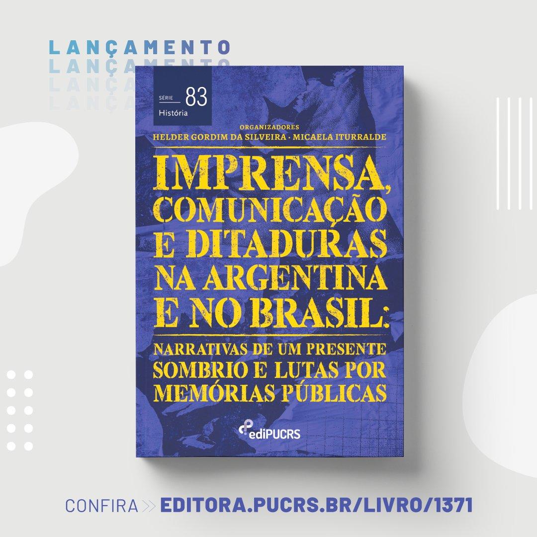 """#Lançamento """"Imprensa, comunicação e ditaduras na Argentina e no Brasil: narrativas de um presente sombrio e lutas por memórias públicas"""" Acesse: https://t.co/PZzbEdBFoZ #livro #história #DITADURA https://t.co/qKSIV1Ahq8"""