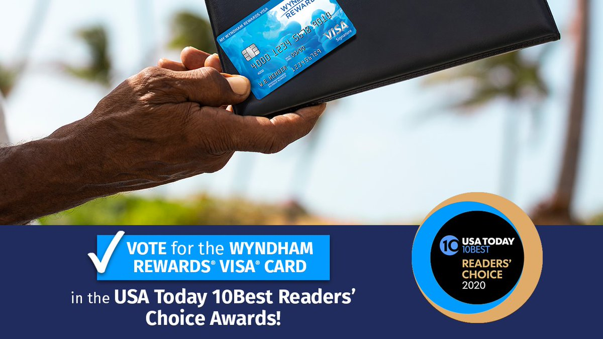 The Wyndham Rewards® Visa® Card is nominated for Best Travel & Hotel Co-Branded Credit Card in the @usatoday 10Best Readers' Choice Awards. Cast your vote daily through 9/28 at 11:59 a.m. ET!