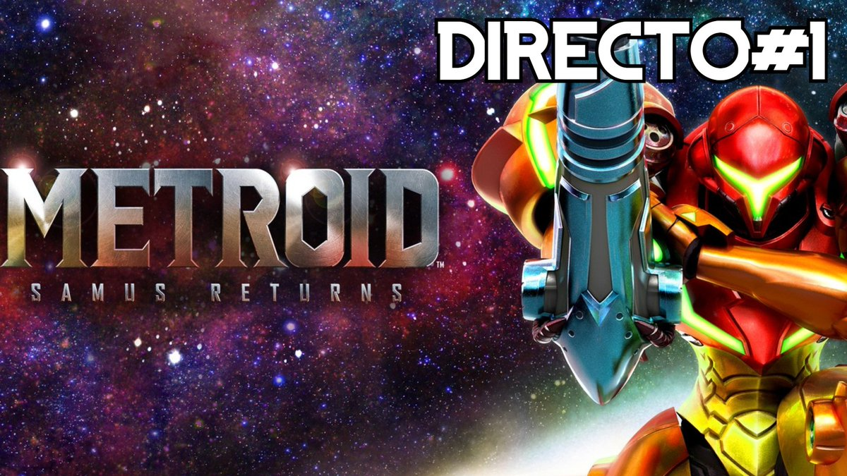 ⚠️Hoy 10 Pm. Metroid: Samus Returns #1 / 3DS - Directo SOLO por Youtube ⚠️  Youtube!  https://t.co/FbQxopXQvD  #elleu #metroidsamusreturns  #3ds #yaestapagado #gameplay #gameplays #elleuplays #instagamer #streamer #mexico https://t.co/4j3qM1uWp3