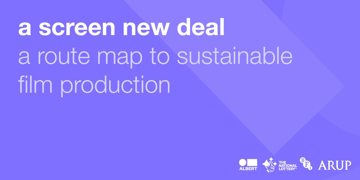 Announced: We've published a new report alongside @WeAreALBERT and @ArupGroup. A #ScreenNewDeal offers film production a route map to reduce its environmental impact #BFIIndustry