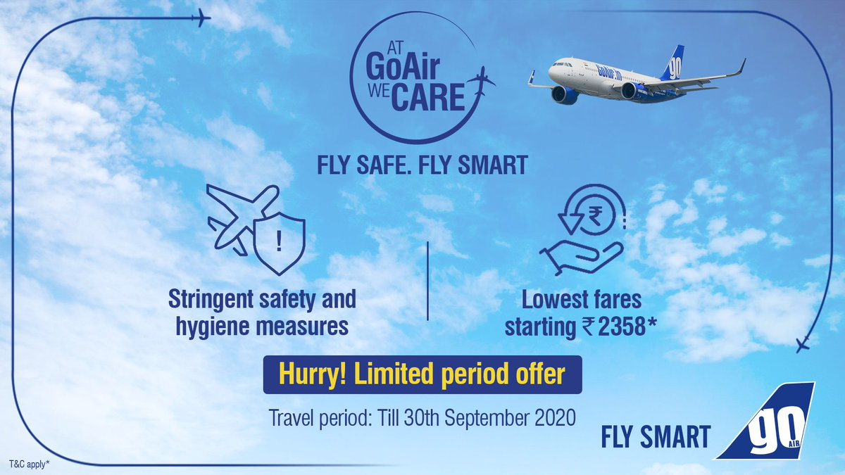 We're going the extra mile to ensure your safety, at every step of your journey.  Fly Safe, Fly Smart with GoAir at lowest fares starting ₹2,358*.  Hurry! Book now: https://t.co/Ps9MLxHQWU https://t.co/N3ZxP8n0go