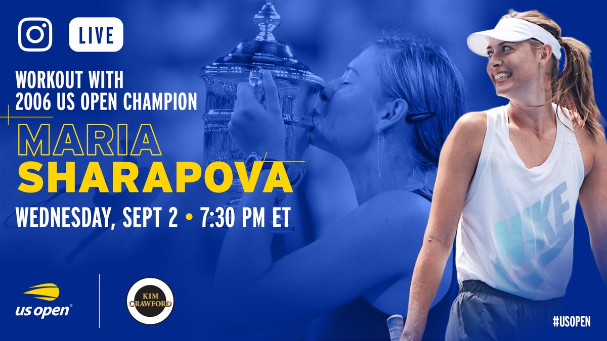 Join former #USOpen champion @MariaSharapova TONIGHT at 7:30 PM ET for a special Instagram Live work out, presented by @kimcrawfordwine.     LINK ➡️ https://t.co/Y4V5KEYLJT https://t.co/VoSM8HcL0i