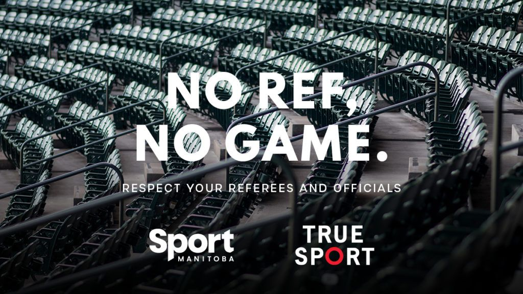 Behind each great moment in sport there is a referee, an official, or an umpire making a call, and without them there would be no game. Respect your referees, umpires, and officials.